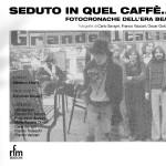 202)Seduto in quel caffè gennaio 03