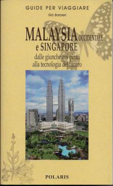 MALAYSIA OCCIDENTALE E SINGAPORE