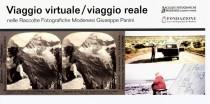 VIAGGIO VIRTUALE / VIAGGIO REALE