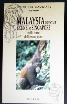MALAYSIA ORIENTALE, BRUNEI E SINGAPORE