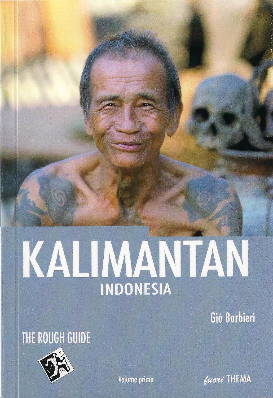KALIMANTAN – INDONESIA